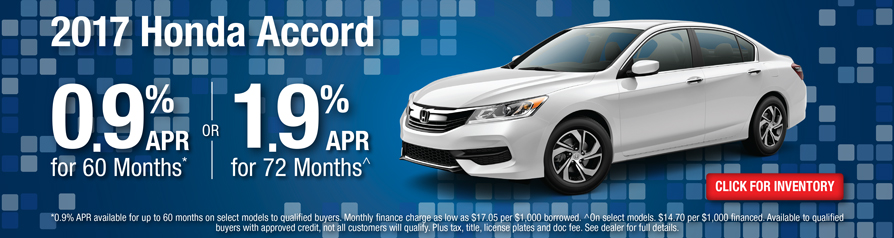 Honda Accord 0.9 %APR for 60 months or 1.9% APR for 72 months