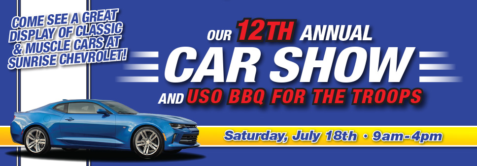 Join Sunrise Chevrolet July For Our Annual Car Show And USO Barbecue - Car show banners